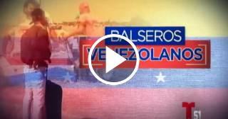 """La historia de los llamados """"Balseros Venezolanos"""""""
