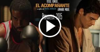 """La película cubana """"El Acompañante"""" continúa su carrera hacia el Óscar"""